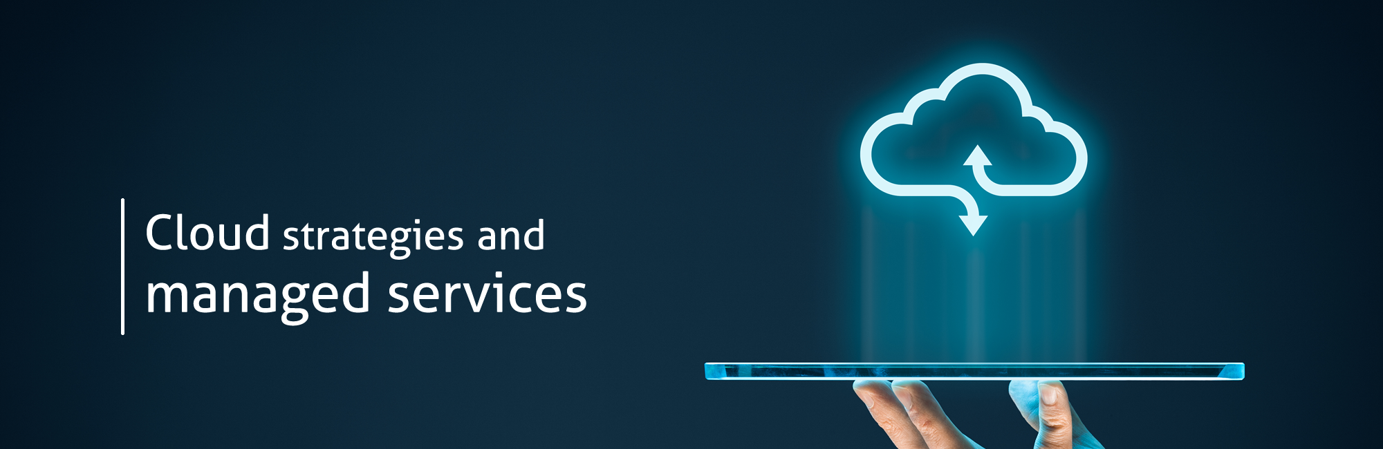 Cloud Strategies and managed services